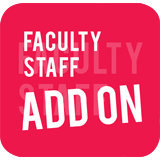 Faculty Staff Add On